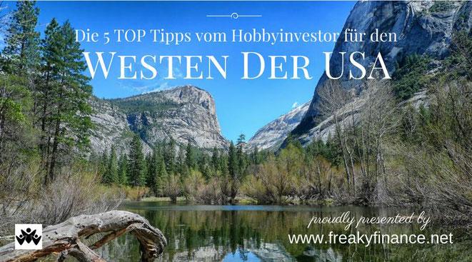 freaky finance, freaky travel, Gastartikel, West USA TOP 5 Tipps, See, Berge, blauer Himmel