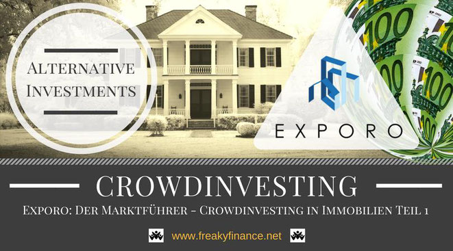 Exporo Immobilien-Crowdinvesting Update, freaky finance, alternative Investments, Crowdinvesting, Haus, Kredit, Euroscheine, Bonus