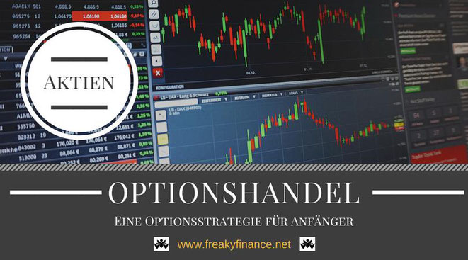 freaky finance, Optionen, Optionshandel, Put, Call, eine Optionsstrategie für Einsteiger, Bull-Put Spread, Charts, Trading