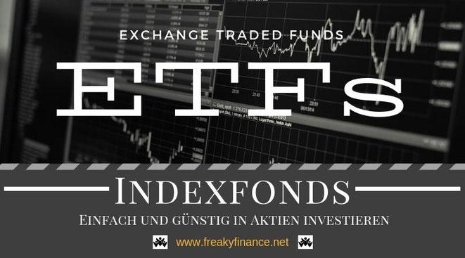 ETFs (Exchange Traded Funds) - Vermögensaufbau kann auch einfach sein!