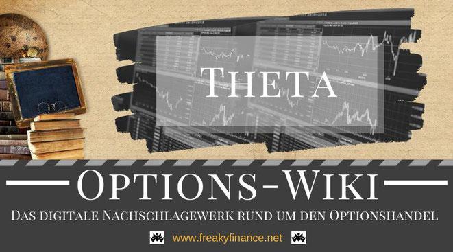 Optionshandel, freaky finance Options-Wiki, die Optionsgriechen, Theata, Begriffserklärung