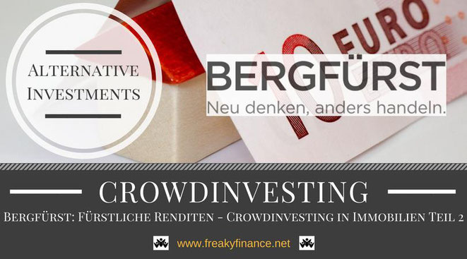 Bergfürst Immobilien-Crowdinvesting, Update, freaky finance, alternative Investments, Crowdinvesting, Haus, Kredit, Euroscheine, 10€ Neukundenbonus