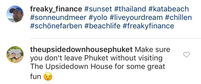freaky finance, freaky travel, Phuket, the upside downhouse, Kommentar, instagram