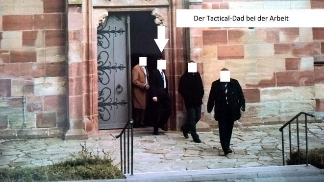 Der Tactical-Dad bei der Arbeit