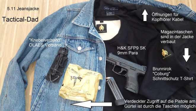 """Meine treue 5.11 Jeansjacke für Zivileinsätze, Brunnirok Coburg Schnittschutz T-Shirt, Heckler & Koch SFP9 SK """"Volkspistole"""", Olaes Verband und Tourniquet (was für ein Scheißwort, sagt lieber """"Knebelverband"""")"""
