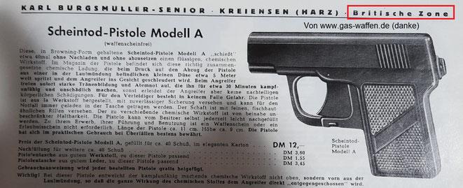 Die Scheintod Pistole Modell A ist eine Tränengaspistole und im Burgsmüller Katalog von 1952 zu finden.