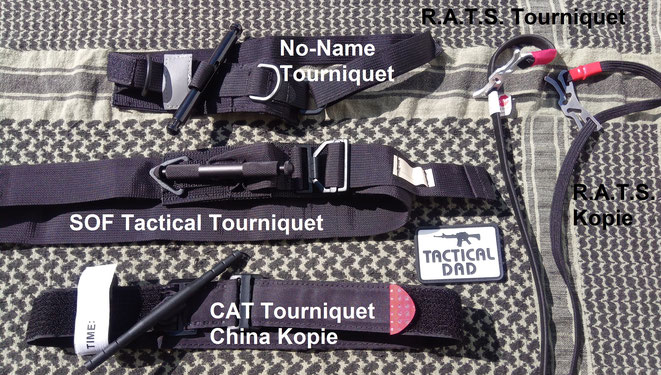 SOF Tactical Tourniquet, Kopie des CAT Tourniquet, No Name  und R.A.T.S. Tourniquet.