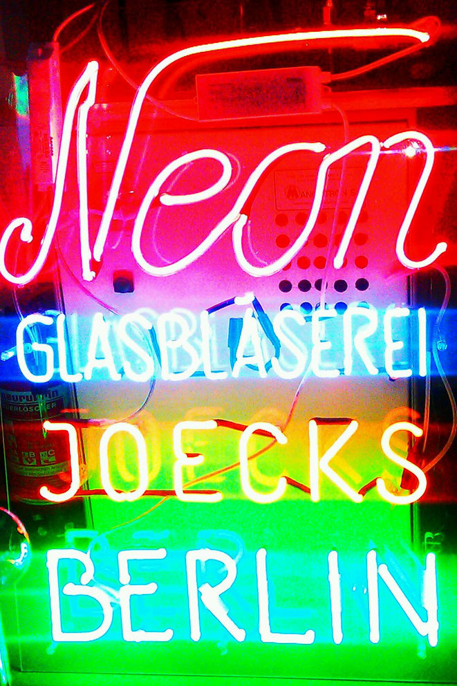 NEON REKLAME// Neonjoecks Berlin
