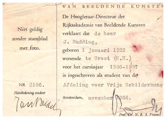 Jan Budding toelatingsbewijs Rijksacademie 1956.