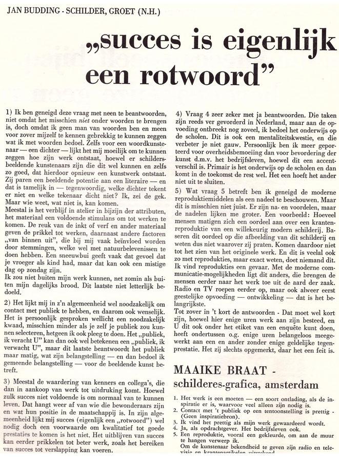 Jan Budding eigen tekst (antwoorden op vragen tijdschrift Kontrast 1966).