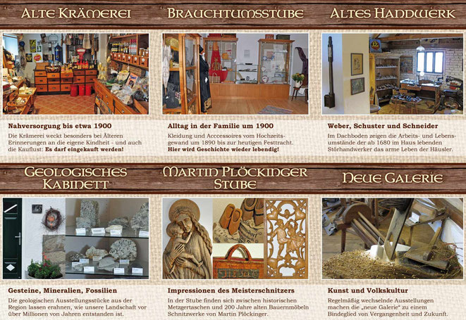 Im Kulturhaus zu sehen: Alte Krämerei, Brauchtumsstube, altes Handwerk, Geologisches Kabinett, Martin Plöckinger - Stube, Neue Galerie mit Jahresausstellungen.
