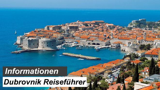 Bester Dubrovnik Reiseführer Empfehlung und Informationen