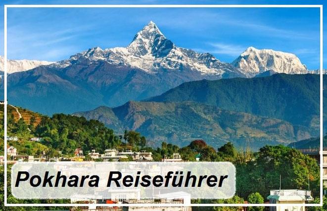 Bester Pokhara Reiseführer Empfehlung und Reiseinformationen für Pokhara in Nepal