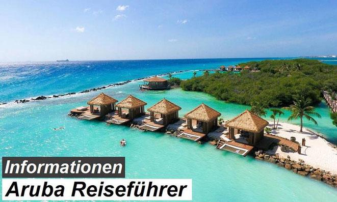 Bester Aruba Reiseführer Empfehlung und Reiseinformationen