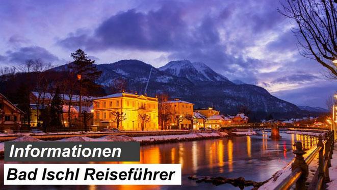 Bester Bad Ischl Reiseführer Empfehlung & Informationen