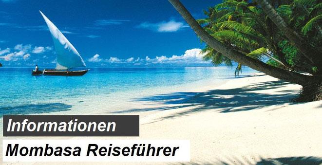 Bester Mombasa Reiseführer Empfehlung & Informationen