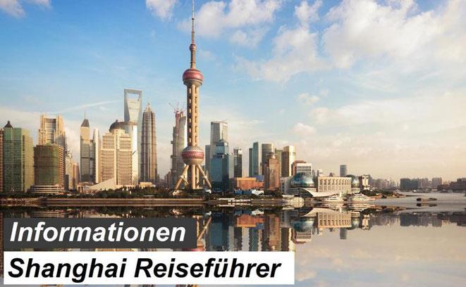 Bester Shanghai Reiseführer Empfehlung und Reiseinformationen