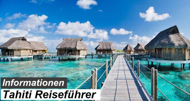 Bester Tahiti Reiseführer Empfehlung und Reiseinformationen
