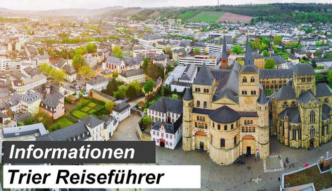 Bester Trier Reiseführer Empfehlung und Informationen