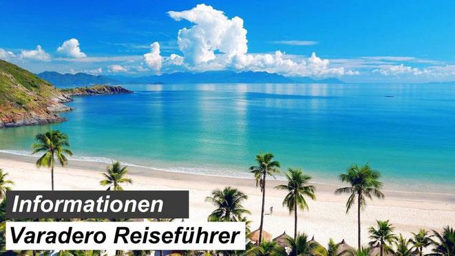 Bester Varadero Reiseführer Empfehlung & Informationen