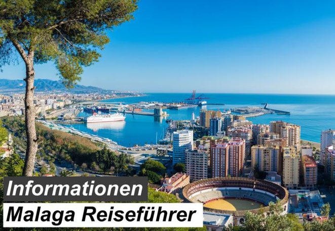 Bester Malaga Reiseführer Empfehlung & Informationen