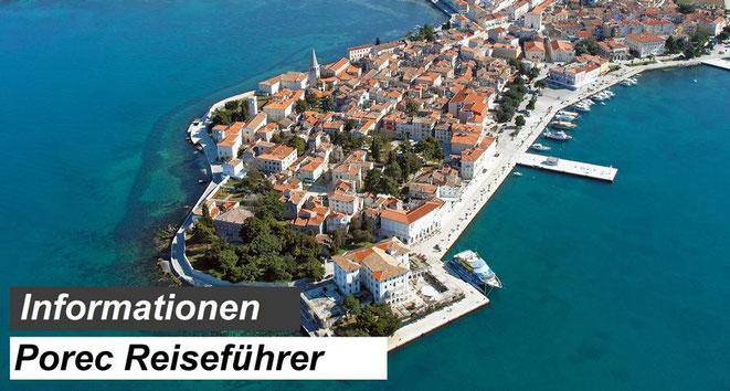 Bester Porec Reiseführer Empfehlung & Informationen