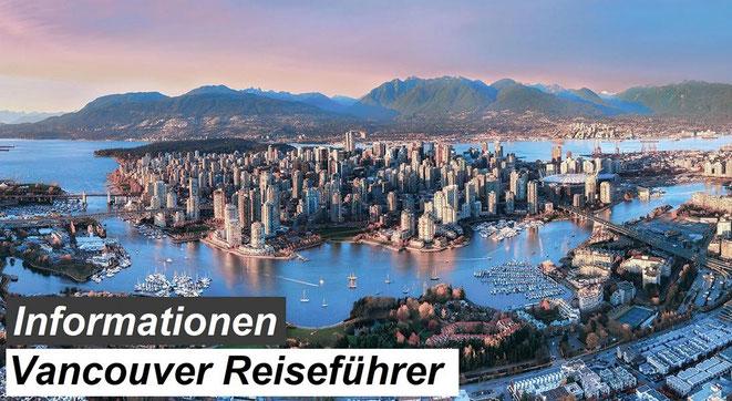 Bester Vancouver Reiseführer Empfehlung und Informationen