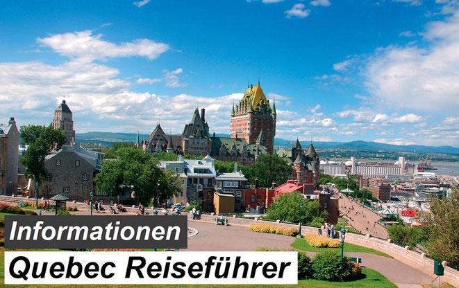 Bester Quebec Reiseführer Empfehlung und Informationen