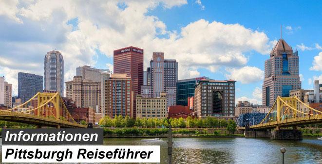 Bester Pittsburgh Reiseführer Empfehlung und Reiseinformationen