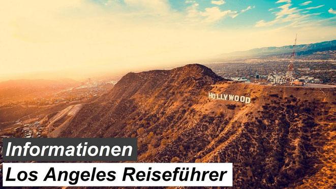 Bester Los Angeles Reiseführer Empfehlung und Informationen