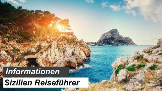 Sizilien Reiseführer Informationen