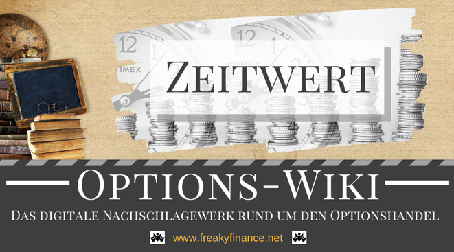 Begriff Zeitwert freaky finance Options-Wiki