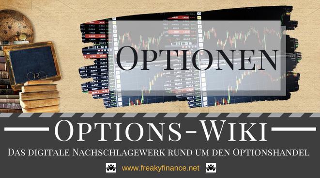 Begriff Aktien-Optionen freaky finance Options-Wiki