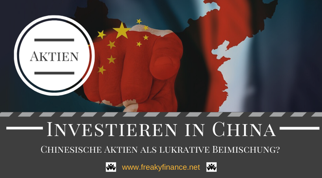 freaky finance, China Aktien, investieren in China, Chancen und Risiko