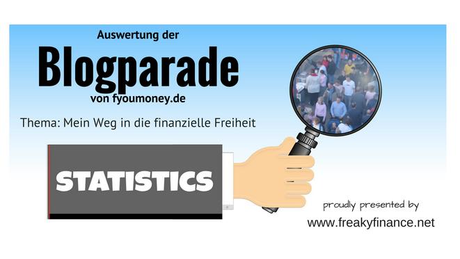freaky finance,  Blogparade, Statistik, Auswertung, fyoumoney.de, Zahlen, Daten , Fakten