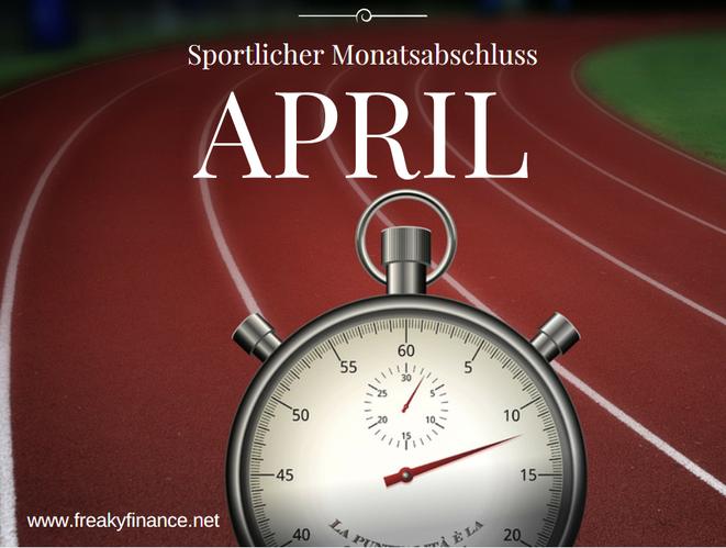 freaky finance, freaky routine, Monatsabschluss, April 2017, sprotlicher Monatsabschluss, Tartanbahn, Stoppuhr