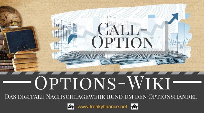Begriff Call-Optionen (Kaufoptionen) freaky finance Options-Wiki
