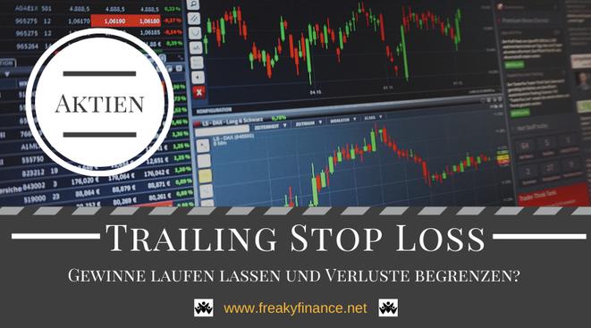 Orderzusätze einfach erklärt - Gewinne laufen lassen & Verluste begrenzen?