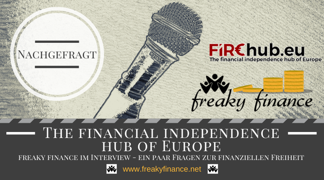 The financial independence hub of Europe - Freaky Finance im Interview
