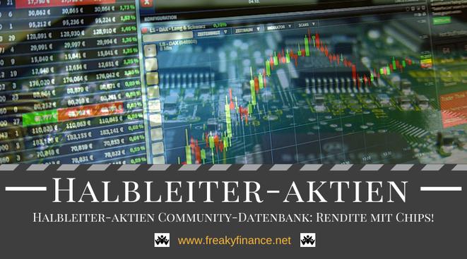 freaky finance, Chips, Halbleiter, Halbleiterindustrie, Halbleiter-Aktien, Datenbank, Halbleiterdatenbank