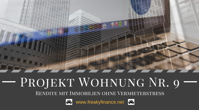 Projekt Wohnung Nr. 9: Zweistellige Rendite mit Immobilienbezug aber ohne physisches Investment