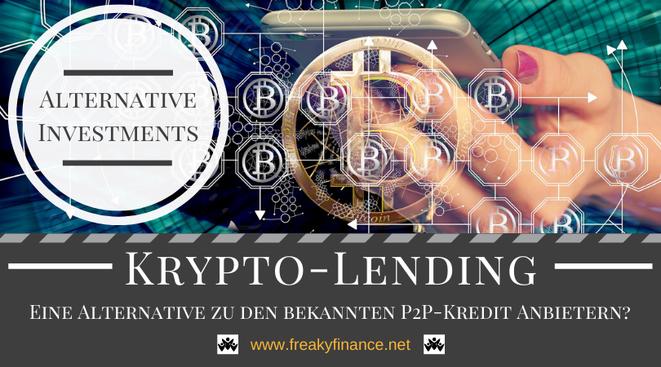 Krypto-Lending als Alternative zu den bekannten P2P-Kredit Anbietern?