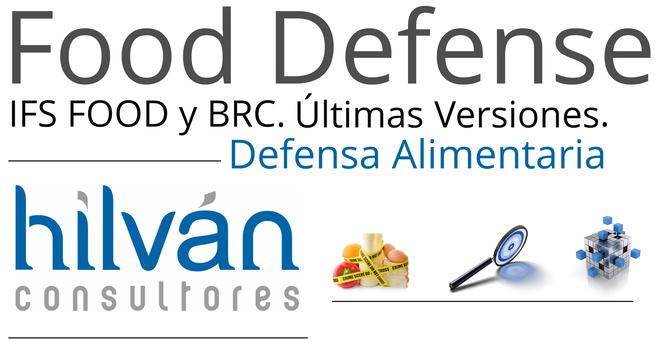 Food defense IFS y BRC FOOD Valencia Castellón Alicante. Consultoria y auditorias internas defensa alimentaria seguridad. Asesores y gestores de normas de calidad en alimentación. Simulacros food defense.