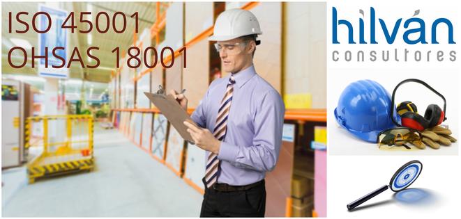OHSAS 18001 - ISO 45001 Consultores auditores en Valencia, Castellón, Alicante.