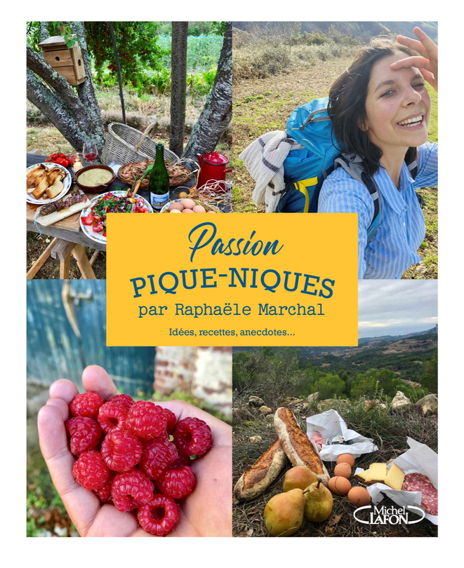 LECTURE : Passion Pique-Niques : le nouveau livre de Raphaële Marchal, indispensable pour se régaler !