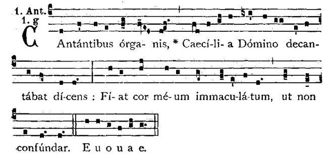 Mientras cantaban los coros, Cecilia rogaba al Señor:Consérvame el corazón limpio, y que no se confunda. (euouae=seculorum amen)