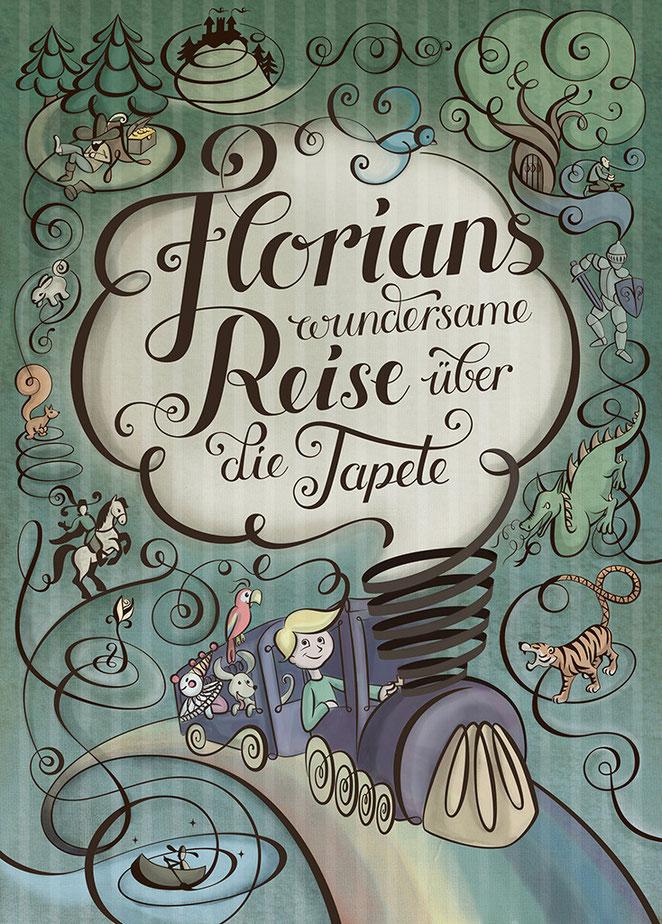 Illubelle - Julia Kerschbaumer - Florians wundersame Reise über die Tapete