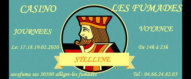 Journée voyance au Casino les Fumades avec Stelline Voyance le 17, 18, 19 février 2020