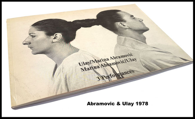 Marina Abramovic and Ulay. 3 Performances 1978 (Original Catalogue / Book / Buch).