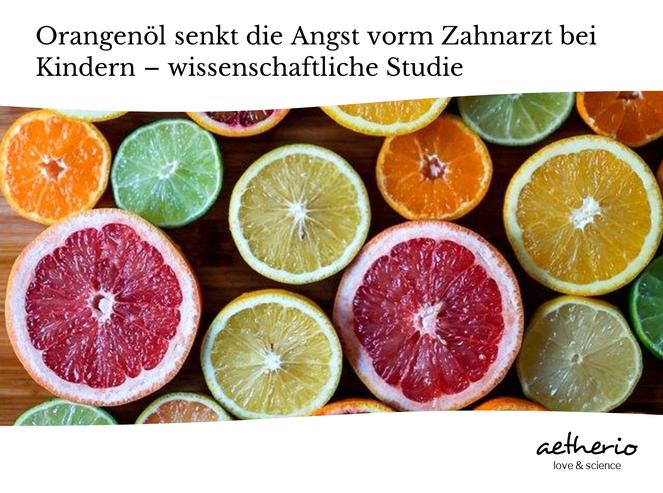 orange und zitrusfrüchte wirken entspannend und angstlösend bei kindern - wissenschaftliche studie zur wirkung von aromatherapie bei kindern